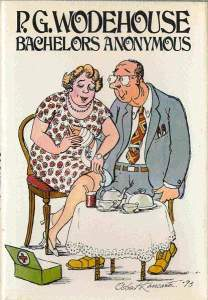 Bachelors Anonymous by P.G. Wodehouse