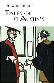 Tales of St Austin's by P.G. Wodehouse