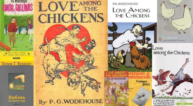 Love in the Time of Wodehouse: Chiefly About Chickens